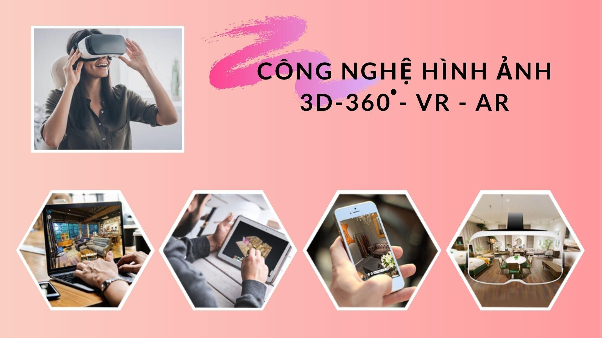 Giải Pháp Công Nghệ Hình Ảnh 3D - 3600 - VR – AR